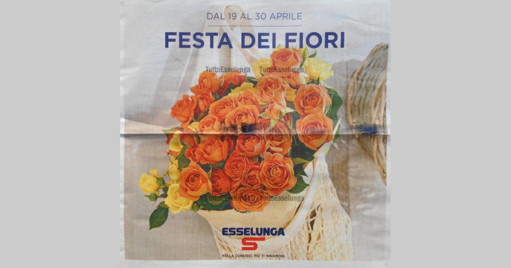 volantino esselunga 19 aprile 2021 Festa dei Fiori